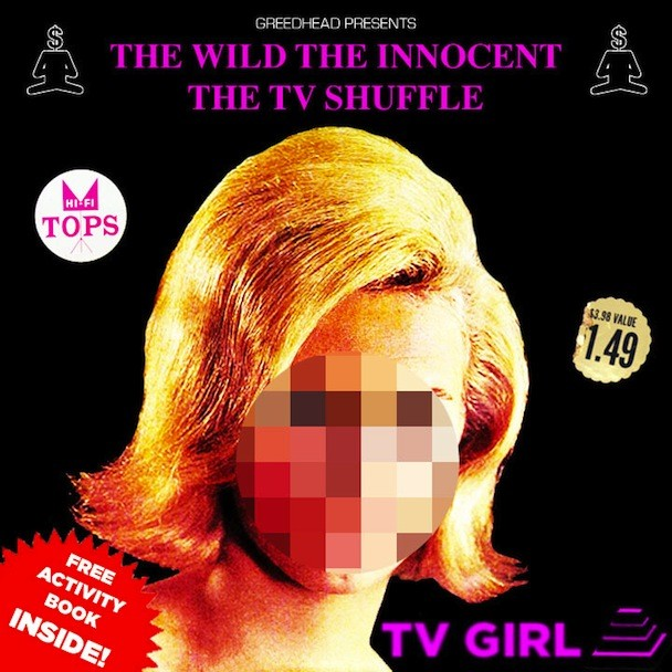 TV Girls - The Wild, The Innocent, The TV Shuffle