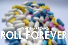"White Arrows - ""Roll Forever"""