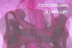 "Doldrums – ""Jump Up"""