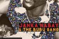 "Janka Nabay & The Bubu Gang – ""Feba"""