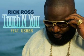"Rick Ross – ""Touch'N You"" (Feat. Usher)"