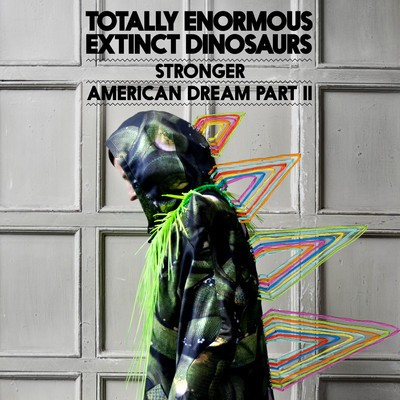 "Totally Enormous Extinct Dinosaurs - ""Stronger"""