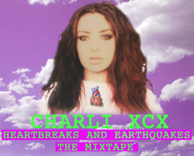 Charli XCX - Heartbreaks And Earthquakes