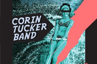 "Corin Tucker Band – ""Groundhog Day"""