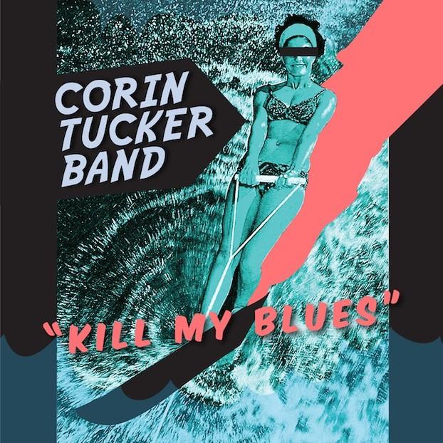 Corin Tucker Band - Kill My Blues