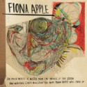 Stream Fiona Apple <em>The Idler Wheel&#8230;</em>