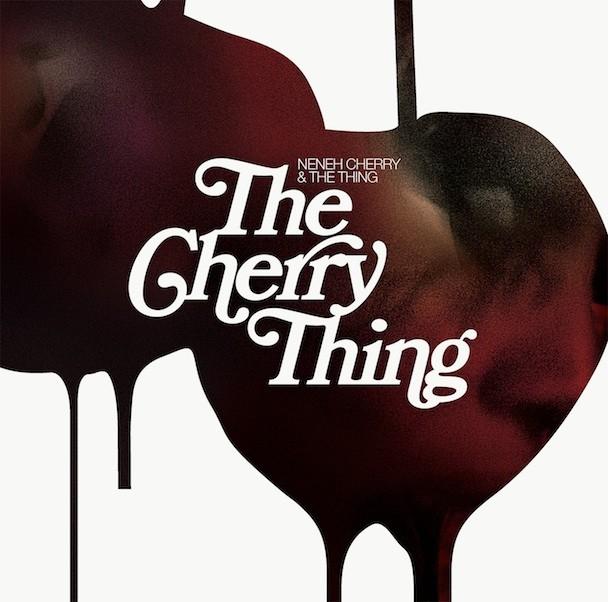 Neneh Cherry & The Thing - The Cherry Thing
