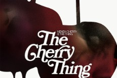 Stream Neneh Cherry & The Thing 'The Cherry Thing'