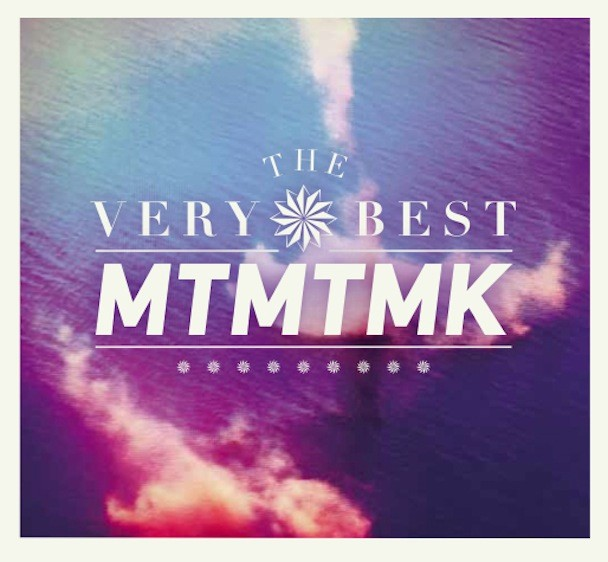 The Very Best - MTMTMK