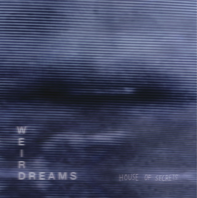 "Weird Dreams - ""House Of Secrets"""