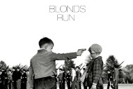 "Blonds – ""Run"" (Stereogum Premiere)"