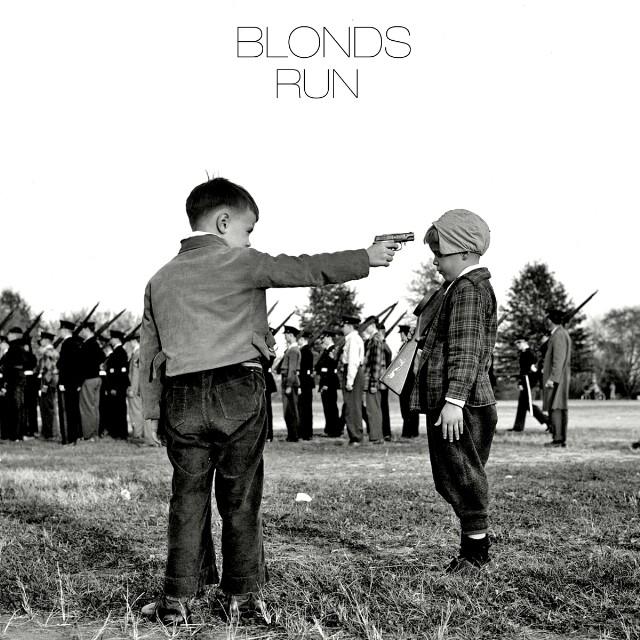 "Blonds - ""Run"""