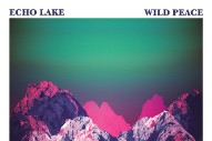 "Echo Lake – ""Wild Peace"""
