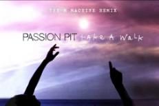 """Passion Pit – """"Take A Walk (The M Machine Remix)"""""""