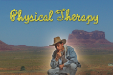 Physical Therapy -