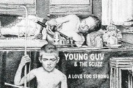 "Young Guv And The Scuzz – ""Heal Over Time"""