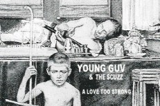 Young Guv And The Scuzz -