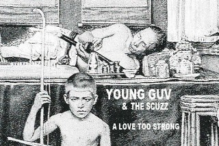 """Young Guv And The Scuzz – """"Heal Over Time"""""""