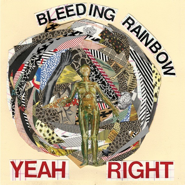 Bleeding Rainbow - Yeah Right