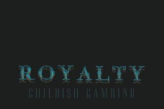 Download Childish Gambino <em>Royalty</em> Mixtape