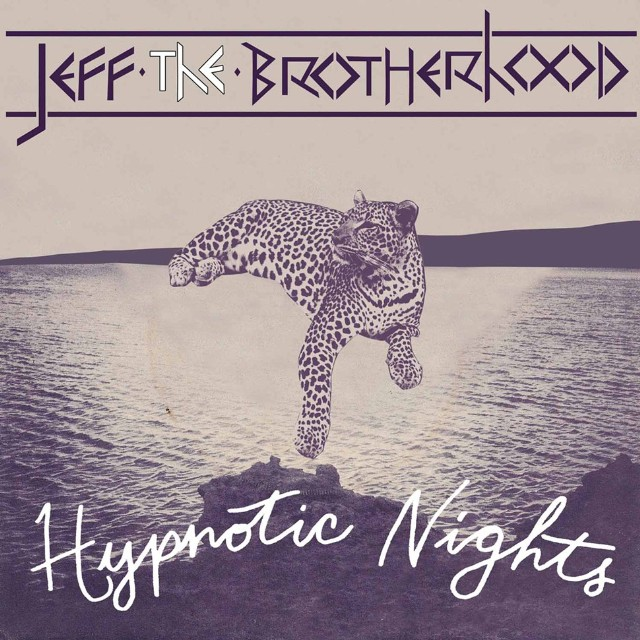 JEFF The Brotherhood - Hypnotic Knights
