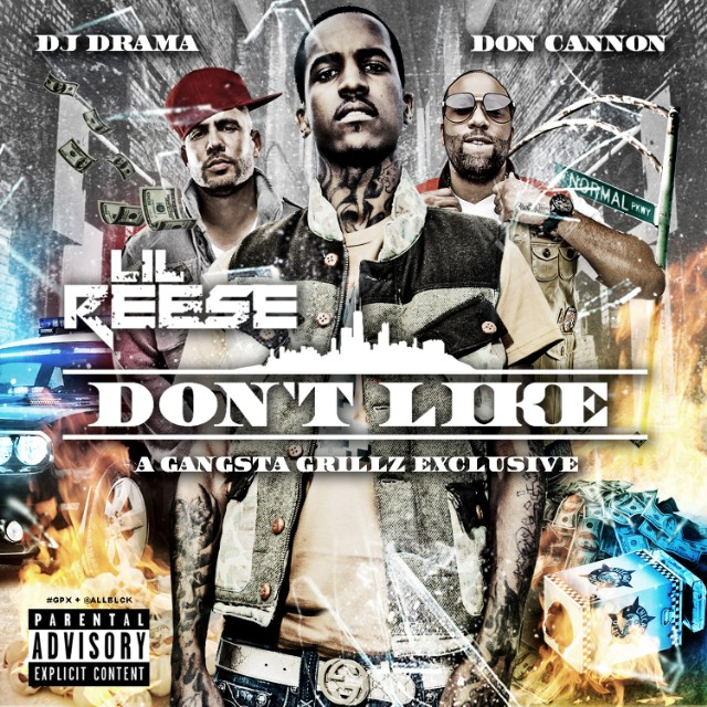 Lil Reese - Don't Like