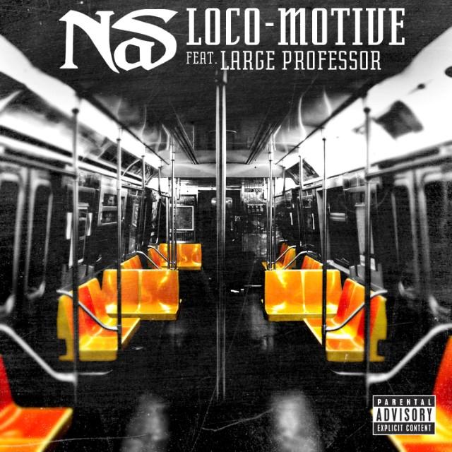 "Nas - ""Loco-Motive"""
