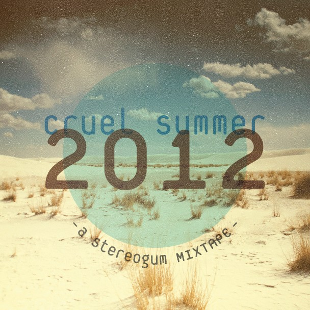 Cruel Summer 2012