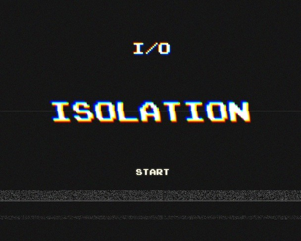 I/O - 'Isolation' Mixtape
