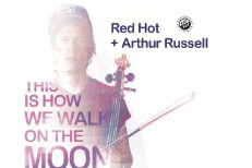 Robyn, Twin Shadow, Washed Out Set For Red Hot Arthur Russell Tribute LP