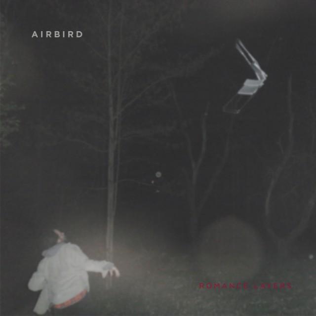 Airbird - Romance Layers
