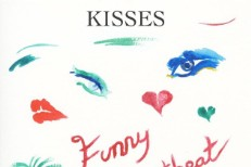 "Kisses - ""Funny Heartbeat"""
