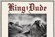 "King Dude – ""Jesus In The Courtyard"""