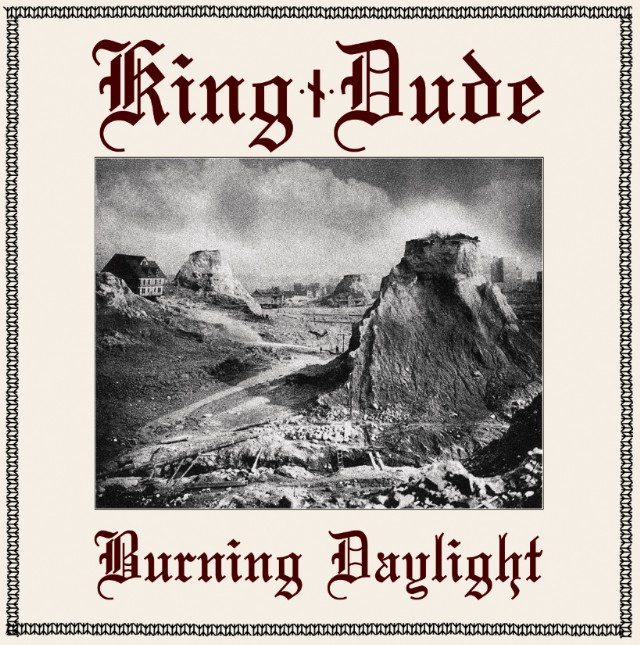King Dude - Burning Delight