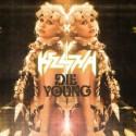 """Ke$ha – """"Die Young"""""""