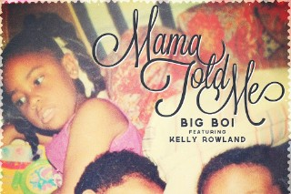 "Big Boi – ""Mama Told Me"" (Feat. Kelly Rowland)"