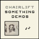 Hear Chairlift&#8217;s <em>Something</em> Demos