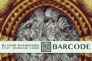 """Blood Diamonds – """"Barcode"""" (Feat. Dominic Lord)"""