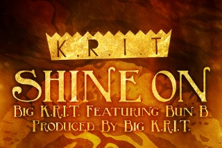 "Big K.R.I.T. – ""Shine On"" (Feat. Bun B)"