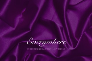 "Selebrities – ""Everywhere"" (Feat. Erika Spring & Lissy Trullie) (Fleetwood Mac Cover)"
