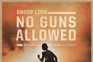 "Snoop Lion – ""No Guns Allowed"" (Feat. Drake & Cori B.)"