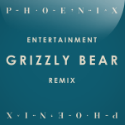 "Phoenix – ""Entertainment (Grizzly Bear Remix)"""