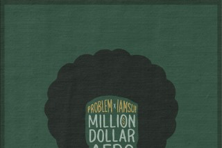 Mixtape Of The Week: Problem &#038; Iamsu! <em>Million Dollar Afro</em>