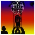"Surfer Blood – ""Slow Six"""