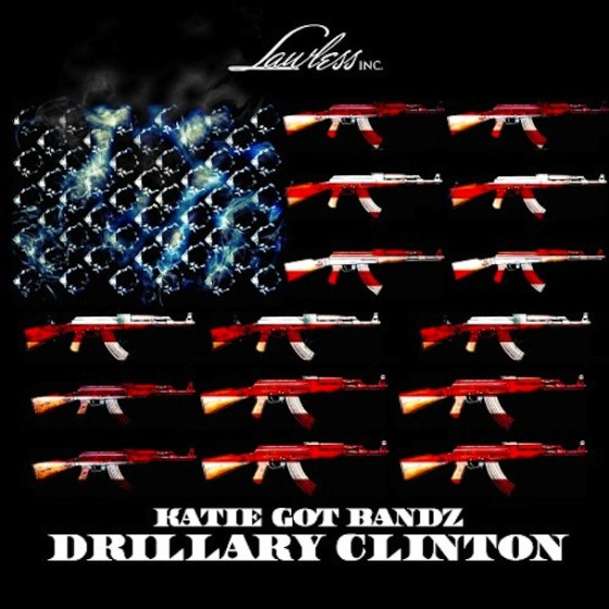 Katie Got Bandz - Drillary Clinton