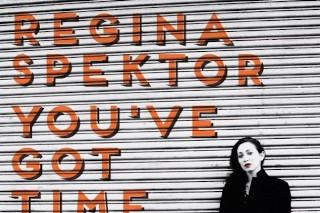 "Regina Spektor – ""You've Got Time"""