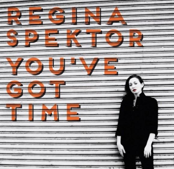 "Regina Spektor - ""You've Got Time"""