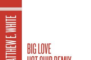 """Matthew E. White – """"Big Love (Hot Chip Remix)"""""""
