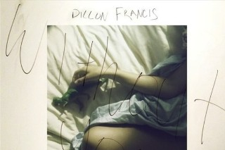 """Dillon Francis – """"Without You"""" (Feat. Totally Enormous Extinct Dinosaurs)"""
