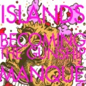 "Islands – ""Becoming The Gunship"""